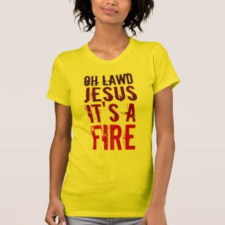 ¡Oh Lawd Jesús es un fuego! Camisetas de las Playeras