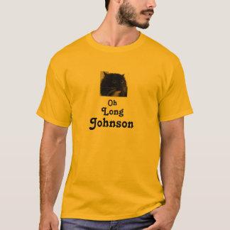 Oh Long Johnson T-Shirt