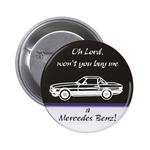 Oh Lord, won't you buy me Pin Redondo 5 Cm