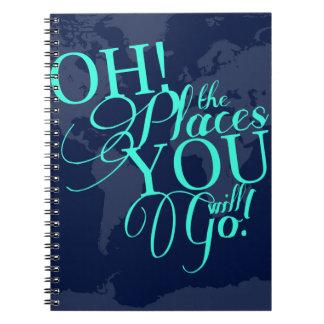 ¡Oh! ¡Los lugares usted irá! Libro De Apuntes Con Espiral