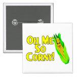 Oh Me So Corny 2 Inch Square Button