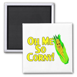 Oh Me So Corny 2 Inch Square Magnet