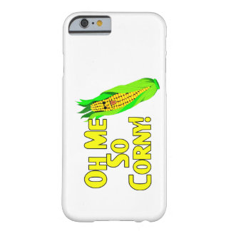 Oh Me So Corny Barely There iPhone 6 Case