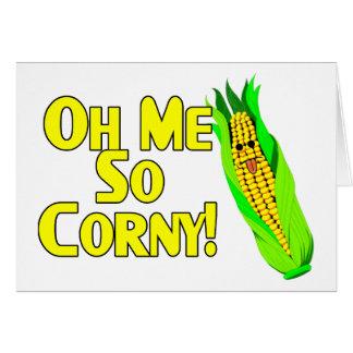 Oh Me So Corny Card