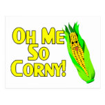 Oh Me So Corny Postcard