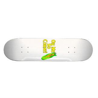 Oh Me So Corny Skateboard Deck