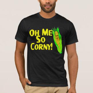 Oh Me So Corny T-Shirt