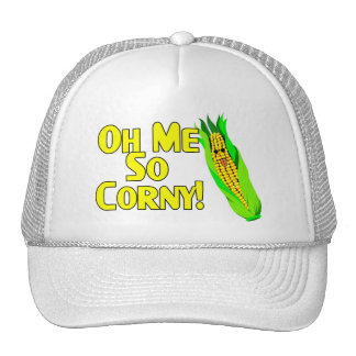 Oh Me So Corny Trucker Hat