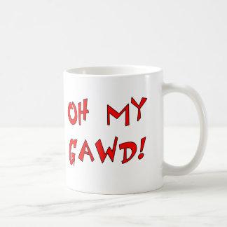 ¡Oh mi Gawd! ¡OMG! Taza De Café