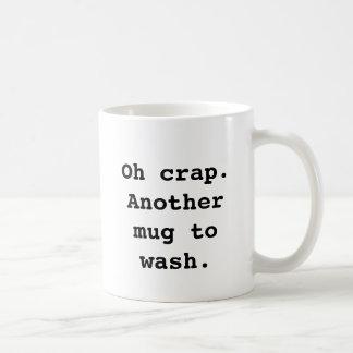 Oh mierda Otra taza a la taza de Washington