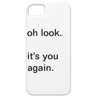 oh mirada. es usted otra vez iPhone 5 carcasa