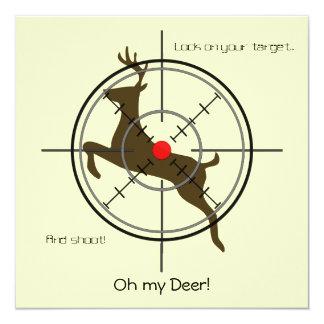 """¡Oh mis ciervos!  Fiesta de cumpleaños de la caza Invitación 5.25"""" X 5.25"""""""