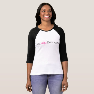 Oh Miss Engineer Promo Shirt