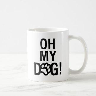 OH MY DOG! COFFEE MUG