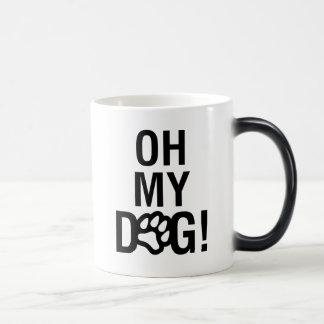 OH MY DOG! MAGIC MUG