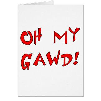 Oh My Gawd! OMG! Card