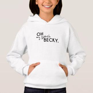 Oh my gawsh— hoodie