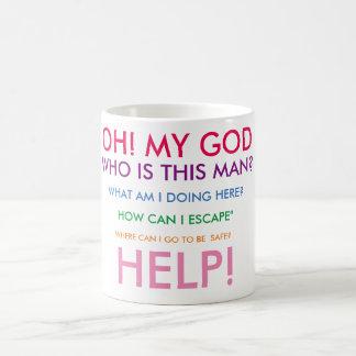 Oh! my God! {for women} Coffee Mug