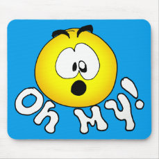 Oh My! Mouse Pad