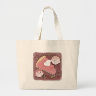 Oh My Pie! Large Tote Bag