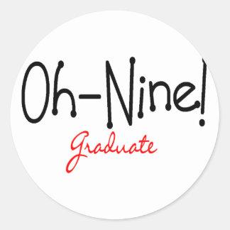 Oh-Nine Graduate 2009 Graduation Shirts Buttons Classic Round Sticker