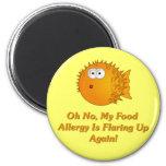 ¡Oh ningún, mi alergia alimentaria está señalando  Imanes