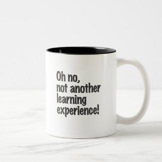 Oh ningún, no otra experiencia de aprendizaje taza de café de dos colores