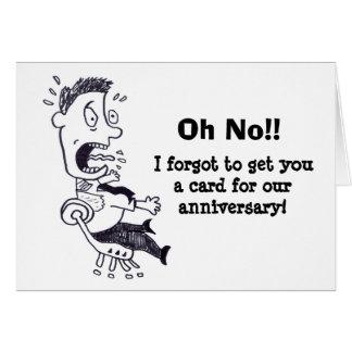 Oh ningún olvidó nuestra tarjeta del aniversario