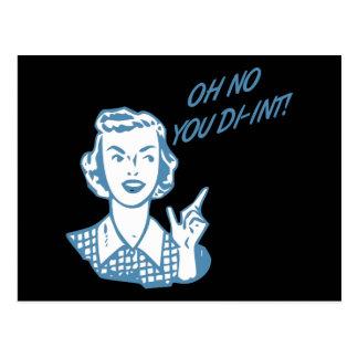 ¡OH NINGÚN USTED DI-INT! Azul retro del ama de Tarjetas Postales