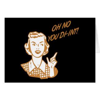 ¡OH NINGÚN USTED DI-INT! Naranja retro del ama de  Tarjeta De Felicitación
