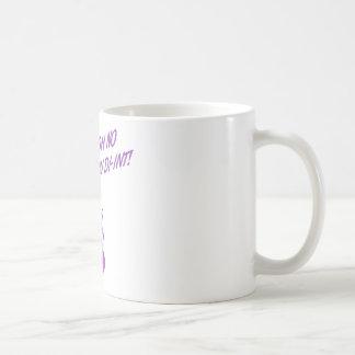 ¡OH NINGÚN USTED DI-INT! Púrpura retra del ama de  Taza Básica Blanca