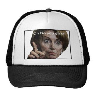 Oh ningún usted no hizo gorras