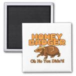 Oh No Honey Badger 2 Inch Square Magnet