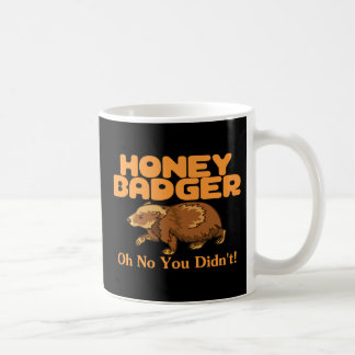 Oh No Honey Badger Coffee Mug
