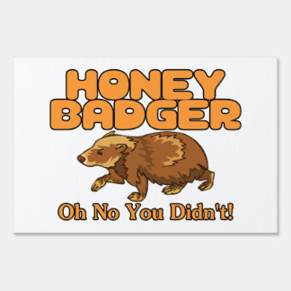 Oh No Honey Badger Lawn Sign