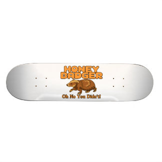 Oh No Honey Badger Skateboard