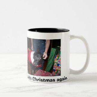 """Oh no; It's Christmas Again"" Dog Mug"