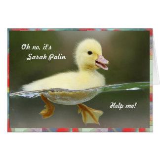 Oh no, it's Sarah Palin, Help me! Card