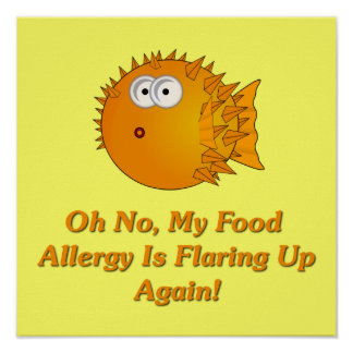 Oh No, My Food Allergy Is Flaring Up Again! Poster