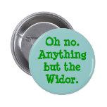 Oh no todo menos el Widor - botón Pins