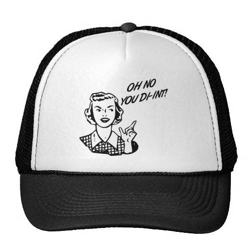 OH NO YOU DI-INT! Retro Housewife B&W Mesh Hat