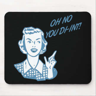 OH NO YOU DI-INT! Retro Housewife Blue Mouse Pad
