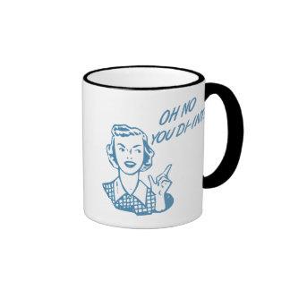 OH NO YOU DI-INT! Retro Housewife Blue Ringer Coffee Mug