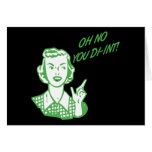 OH NO YOU DI-INT! Retro Housewife Green Greeting Cards