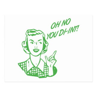 OH NO YOU DI-INT! Retro Housewife Green Postcard