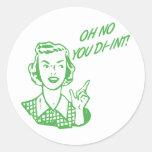 OH NO YOU DI-INT! Retro Housewife Green Sticker
