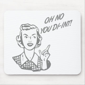 OH NO YOU DI-INT! Retro Housewife Grey Mouse Pad