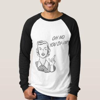 OH NO YOU DI-INT! Retro Housewife Grey T-Shirt
