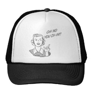 OH NO YOU DI-INT! Retro Housewife Grey Trucker Hat