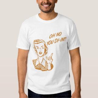 OH NO YOU DI-INT! Retro Housewife Orange T-Shirt